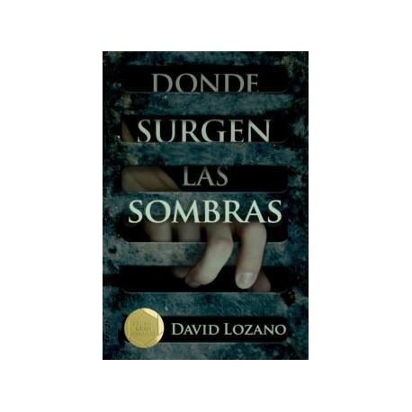 DONDE SURGEN LAS SOMBRAS